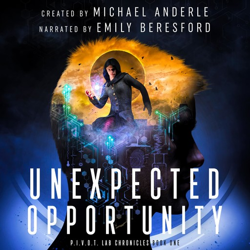 Unexpected Opportunity, Michael Anderle