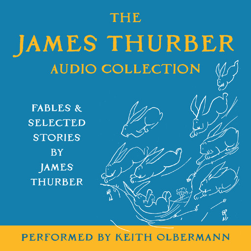 The James Thurber Audio Collection, James Thurber