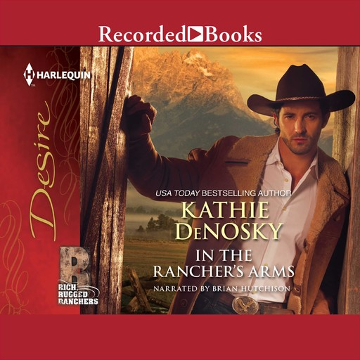 In the Rancher's Arms, Kathie DeNosky
