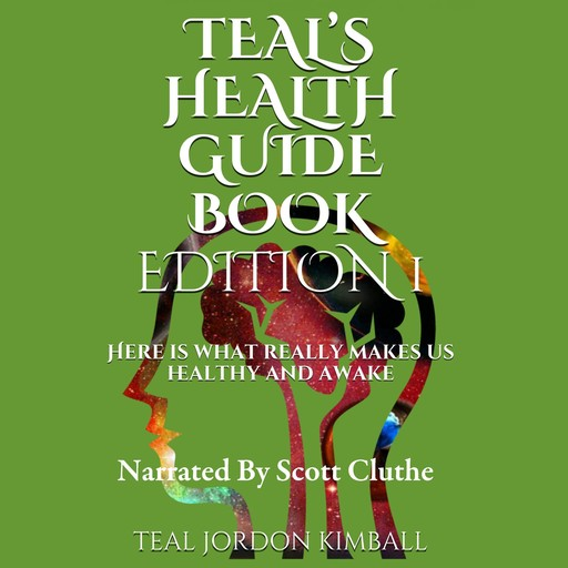 Teal's Health Guide, Teal Kimball, Teal