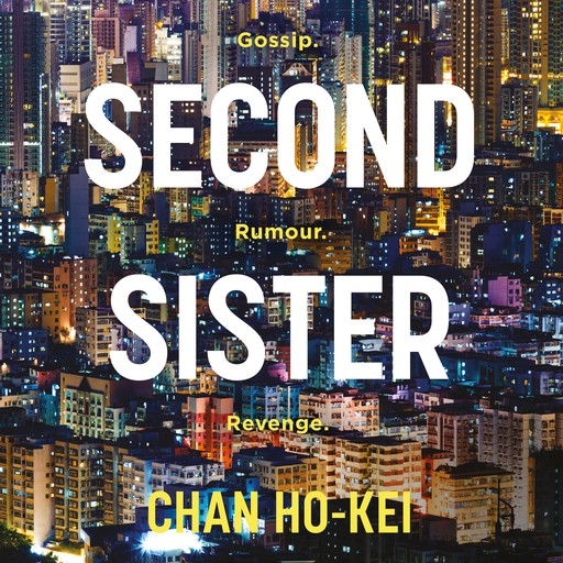 Second Sister, Chan Ho-Kei
