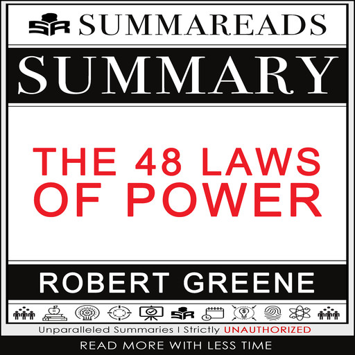 Summary of The 48 Laws of Power by Robert Greene, Summareads Media