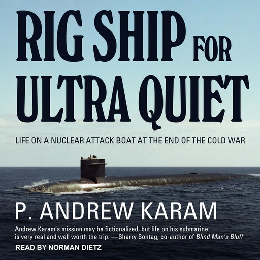 Rig Ship for Ultra Quiet, P. Andrew Karam