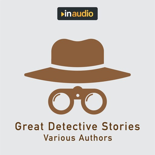 Great Detective Stories, Various Authors