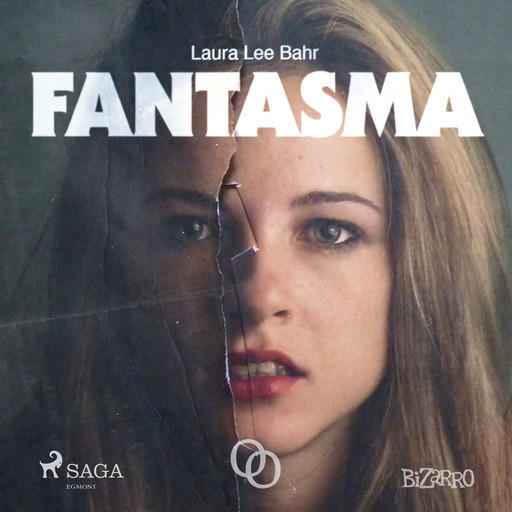 Fantasma, Laura Lee Bahr