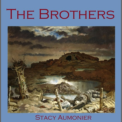 The Brothers, Stacy Aumonier