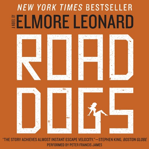 Road Dogs, Elmore Leonard
