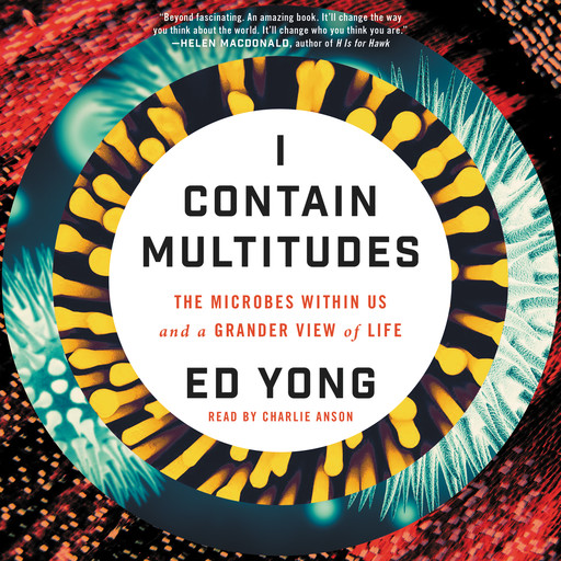 I Contain Multitudes, Ed Yong