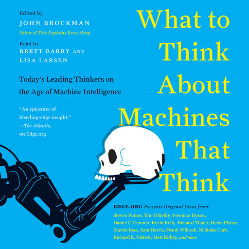 What to Think About Machines That Think, John Brockman