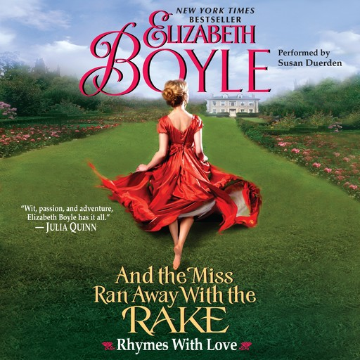 And the Miss Ran Away With the Rake, Elizabeth Boyle