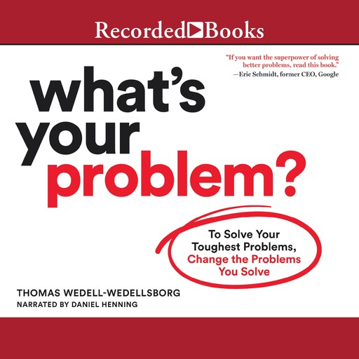 What's Your Problem, Thomas Wedell-Wedellsborg