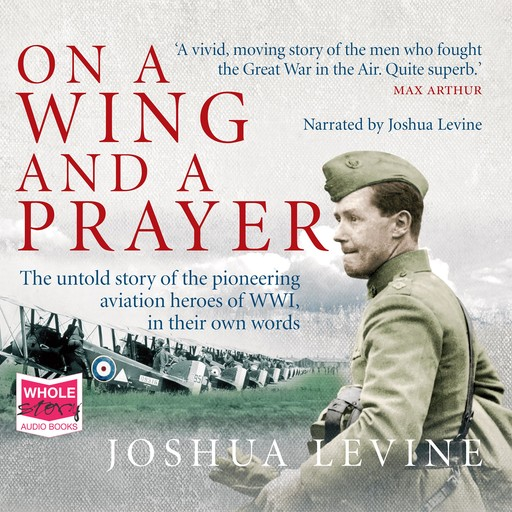 On a Wing and a Prayer, Joshua Levine