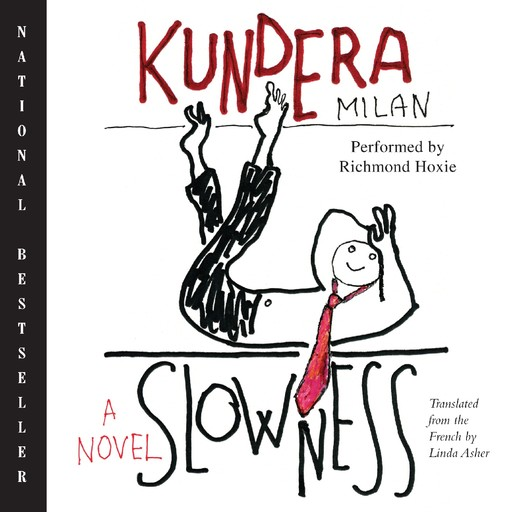 Slowness, Milan Kundera