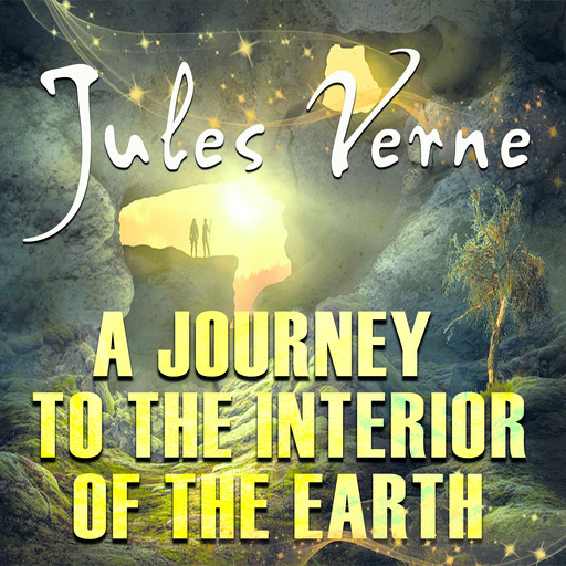 A Journey to the Interior of the Earth, Jules Verne