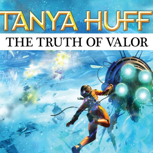 The Truth of Valor, Tanya Huff