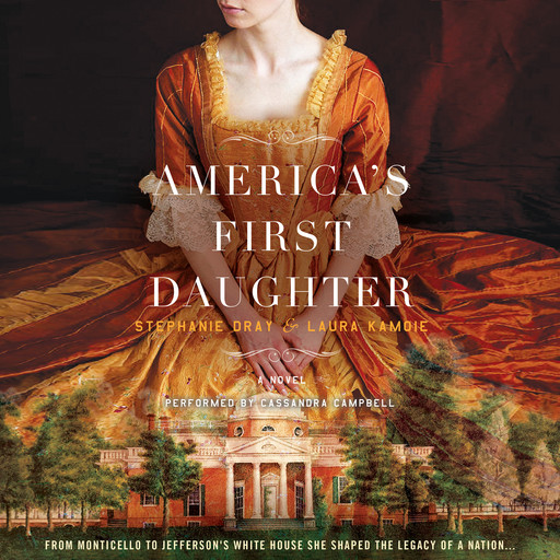 America's First Daughter, Laura Kamoie, Stephanie Dray