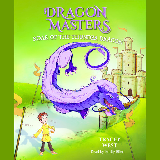 Roar of the Thunder Dragon: A Branches Book (Dragon Masters #8) (Unabridged edition), Tracey West