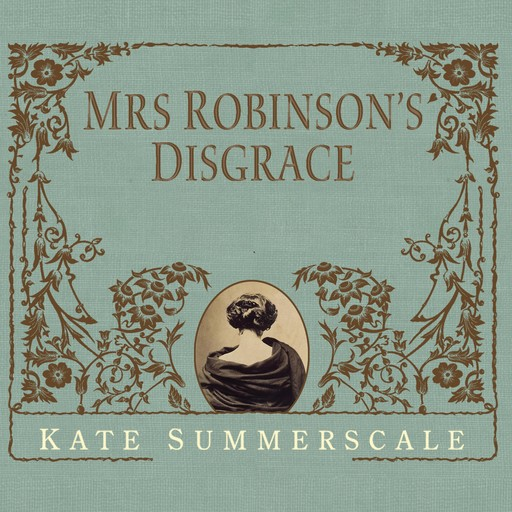 Mrs. Robinson's Disgrace, Kate Summerscale