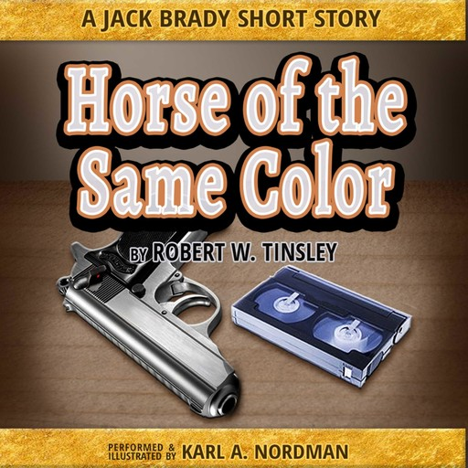 Horse of the Same Color, Robert Tinsley
