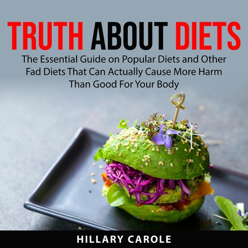 Truth About Diets, Hillary Carole