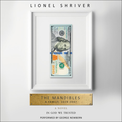 The Mandibles, Lionel Shriver