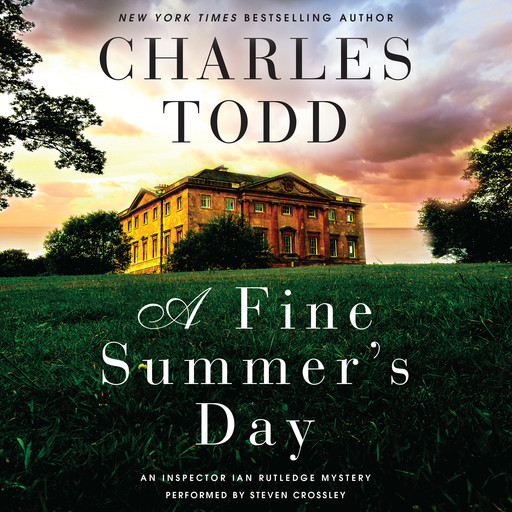 A Fine Summer's Day, Charles Todd