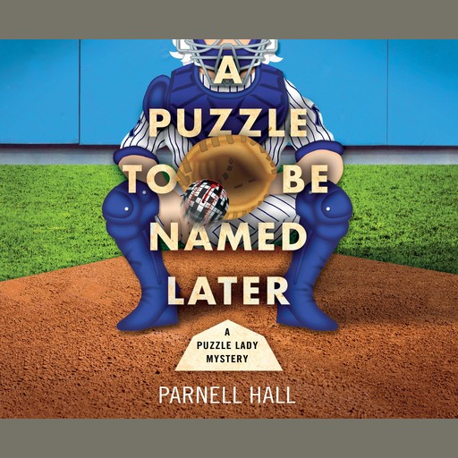 A Puzzle To Be Named Later, Parnell Hall