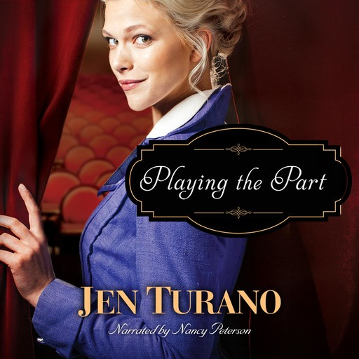 Playing the Part, Jen Turano