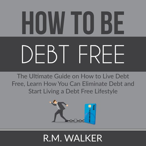 How to Be Debt Free, Dominic Slade