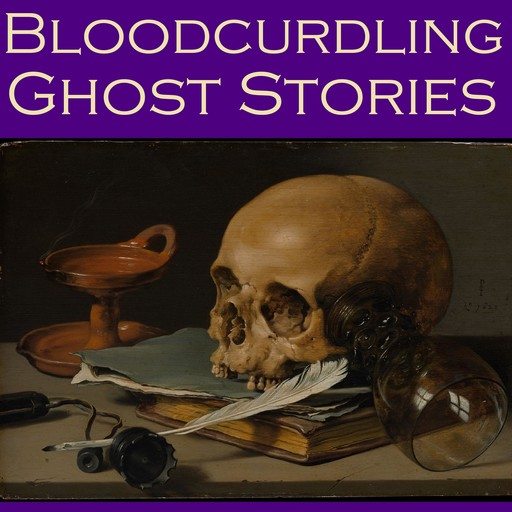 Bloodcurdling Ghost Stories, Charles Dickens, Jerome Klapka Jerome, Henry James