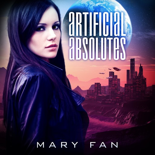 Artificial Absolutes, Mary Fan