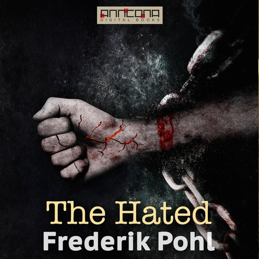 The Hated, Frederik Pohl, Paul Flehr