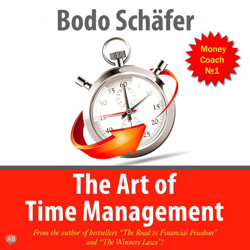 The Art of Time Management, Bodo Schäfer