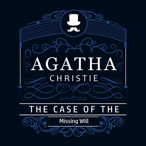 The Case of the Missing Will (Part of the Hercule Poirot Series), Agatha Christie