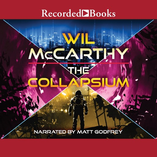The Collapsium, Wil Mccarthy