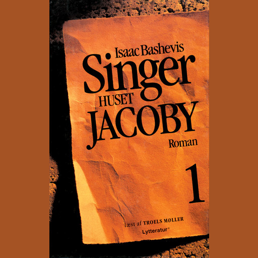 Huset Jacoby - del 1, Isaac Bashevis Singer