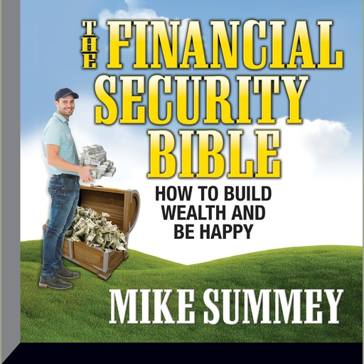 The Financial Security Bible, Mike Summey
