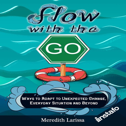 Flow with the Go, Instafo, Meredith Larissa