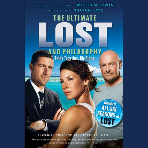 Ultimate Lost and Philosophy, William Irwin, Sharon Kaye