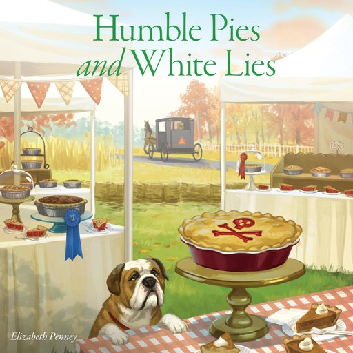 Humble Pies and White Lies, Elizabeth Penney