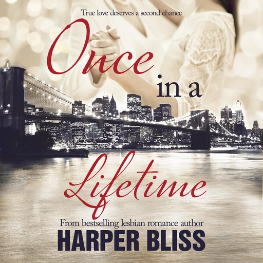 Once in a Lifetime, Harper Bliss