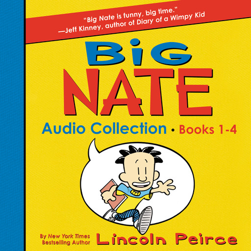 Big Nate Audio Collection: Books 1-4, Lincoln Peirce