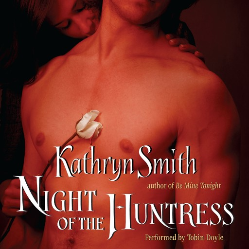 Night of the Huntress, Kathryn Smith