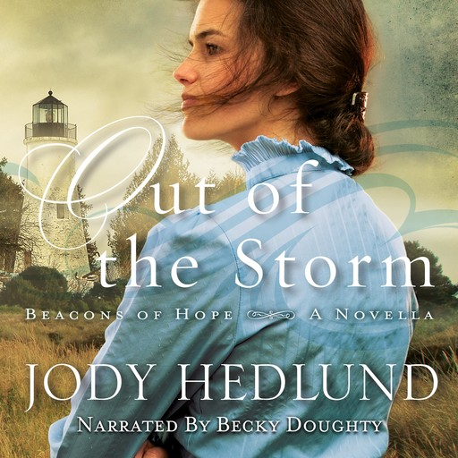 Out of the Storm, Jody Hedlund