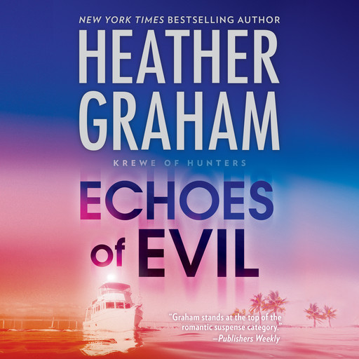 Echoes of Evil, Heather Graham