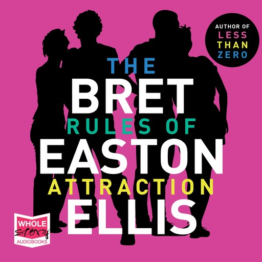 The Rules of Attraction, Bret Easton Ellis