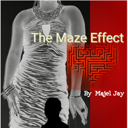The Maze Effect: Finding Mr. Right, Majel Jay