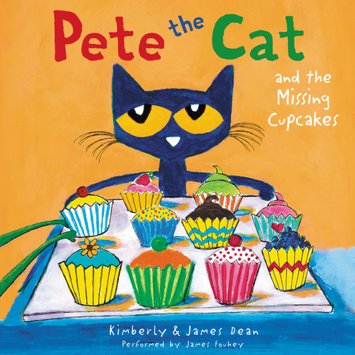 Pete the Cat and the Missing Cupcakes, Kimberly Dean, James Dean