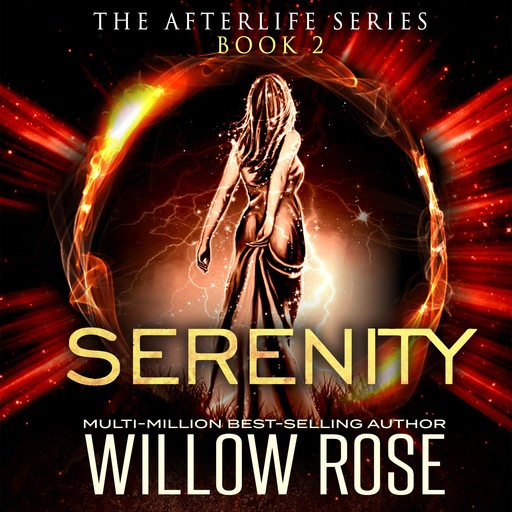 Serenity, Willow Rose
