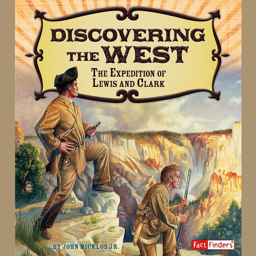 Discovering the West, J.R., John Micklos